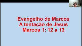 Evangelho de Marcos 1.12-13 | 21/02/2021 | Escola Dominical | Crianças Maiores