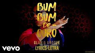 Baixar Gloria Groove - Bumbum de Ouro (Lyrics - Letra)