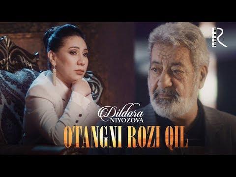Dildora Niyozova - Otangni rozi qil | Дилдора Ниёзова - Отангни рози кил