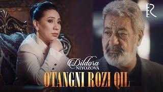 Download Dildora Niyozova - Otangni rozi qil | Дилдора Ниёзова - Отангни рози кил Mp3 and Videos