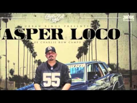 Jasper Loco of Charlie Row Campo - Ft Chino Grande - Still In The City - From All About The Money