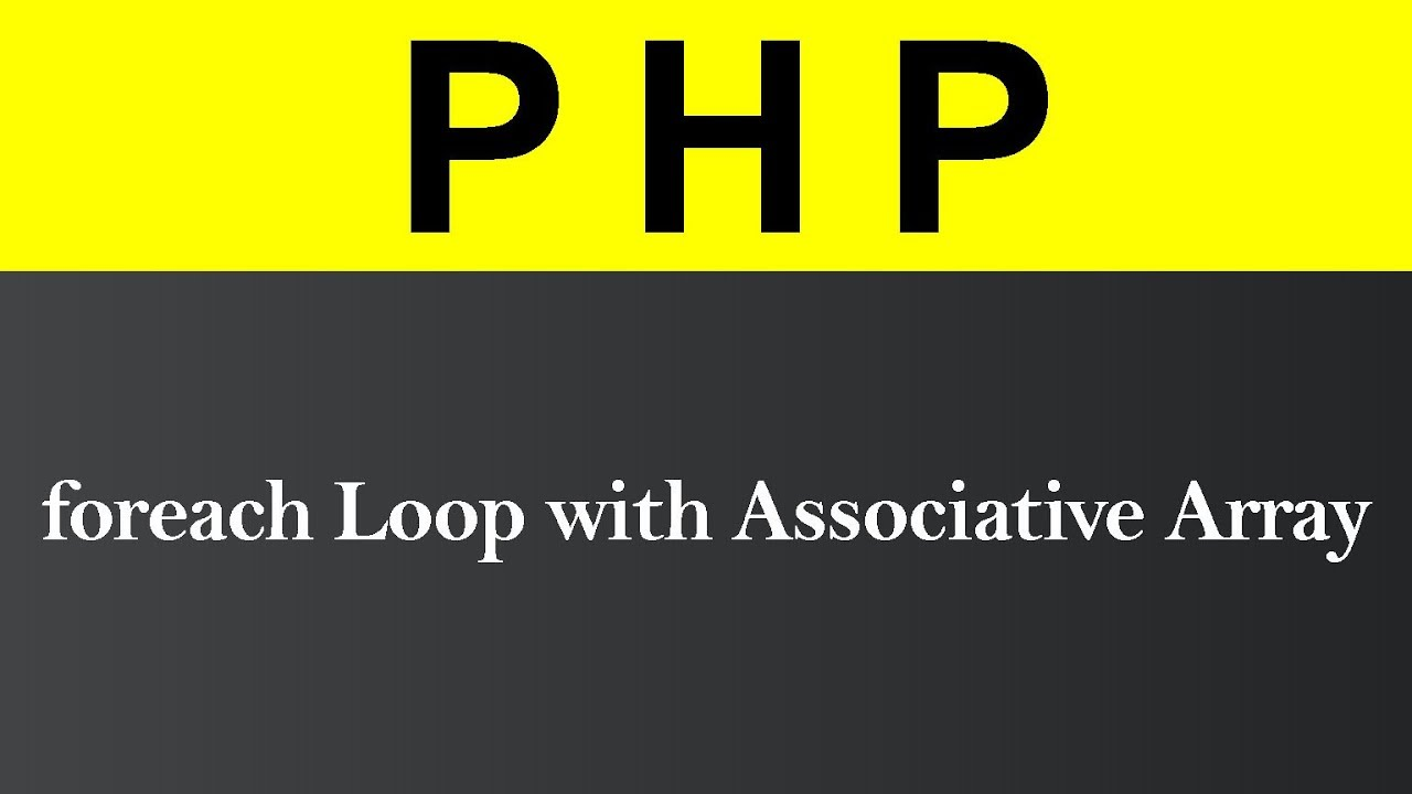 foreach Loop with Associative Array in PHP (Hindi)