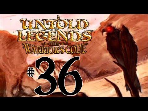 Untold Legends: The Warrior's Code - Part 36 Too Many  