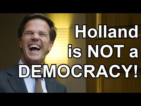 FAKE Dutch Democracy: Why The Netherlands is NOT a Democracy!