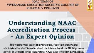 Understanding NAAC Accreditation Process - An Expert Opinion
