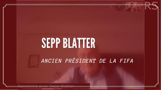 «Je suis au service de l'humanité»Sepp Blatter, ancien président de la FIFA