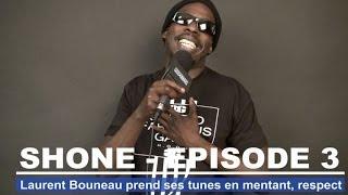 """Shone : """"Laurent Bouneau prend ses tunes en mentant, respect"""""""