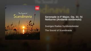 Serenad I F-Dur, Op. 31 - IV. Notturno (1994 Remastered Version)