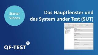 Das Hauptfenster und das System under Test | GUI Testtool für Java und Web - QF-Test 4.0