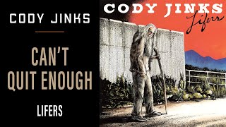 Cody Jinks - Can't Quit Enough