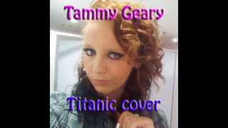 tammy geary   titanic cover