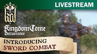 Kingdom Come: Deliverance Tech Alpha 0.4 - Introducing Sword Combat