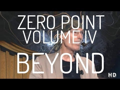 Zero Point : Volume IV - Beyond - Right Hemisphere Edition (Psychedelic Version)