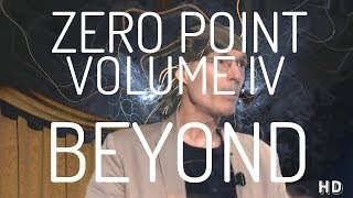 Zero Point : Volume IV - Beyond - Right Hemisphere Edition (Psychedelic Version)