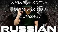 WHINE & KOTCH RIDDIM MIX HEAD CONCUSSION RECORDS {APRIL} @DJ-YOUNGBUD