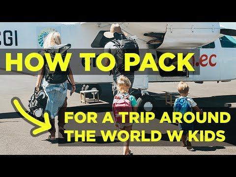how-to-pack-for-a-trip-around-the-world-with-kids!-///-the-bucket-list-family