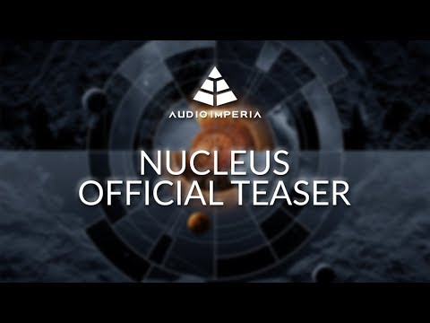 """Audio Imperia """"Nucleus: The Orchestral Core"""" - Official Teaser"""