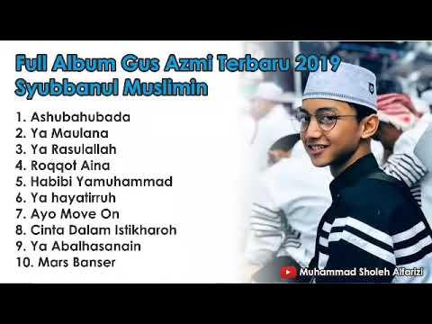 gus-azmi-full-album-terbaru-syubbanul-muslimin