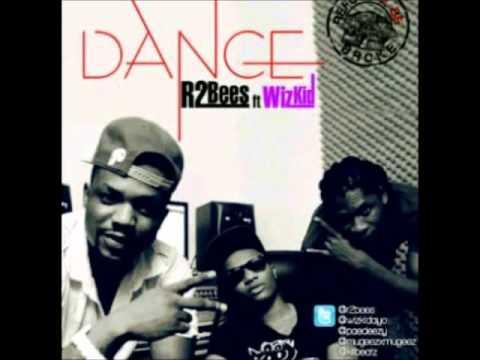 R2Bees Ft Wizkid - Dance