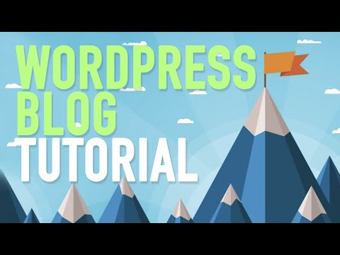 How To Make A Blog Step By Step - WordPress Blog Tutorial Fo