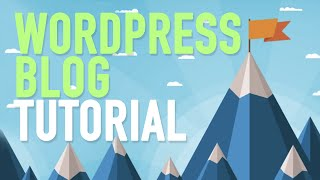 How To Make A Blog Step By Step - WordPress Blog Tutorial For Beginners 2015