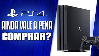 AINDA VALE A PENA COMPRAR UM PS4 EM 2019?