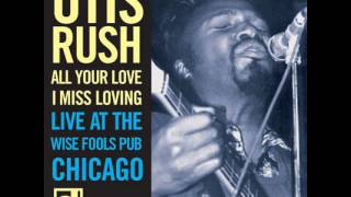 Otis Rush- Mean Old World