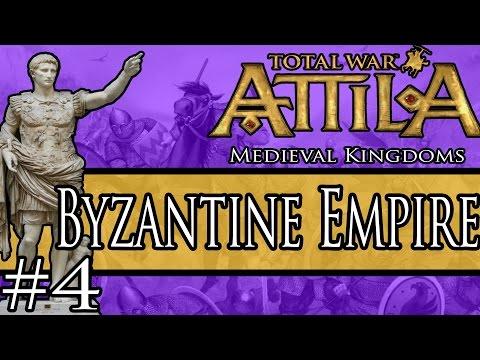 Medieval Kingdoms Total War Attila: Byzantine Empire Campaign 4