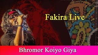 Bhromor Koiyo Giya | Fakira Live | Ft. Timir Biswas