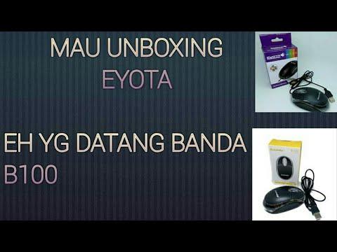 Mau Unboxing Mouse Eyota  eh Yang datang Malah Banda B100
