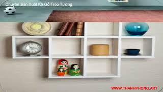99 Mẫu Kệ Treo tường được thiết kế riêng cho phòng khách