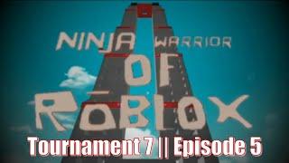 Ninja Warrior of Roblox Tournament 7, Episode 5
