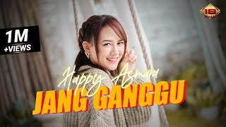 Happy Asmara Jang Ganggu MP3