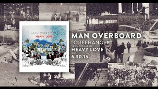 Man Overboard - Cliffhanger