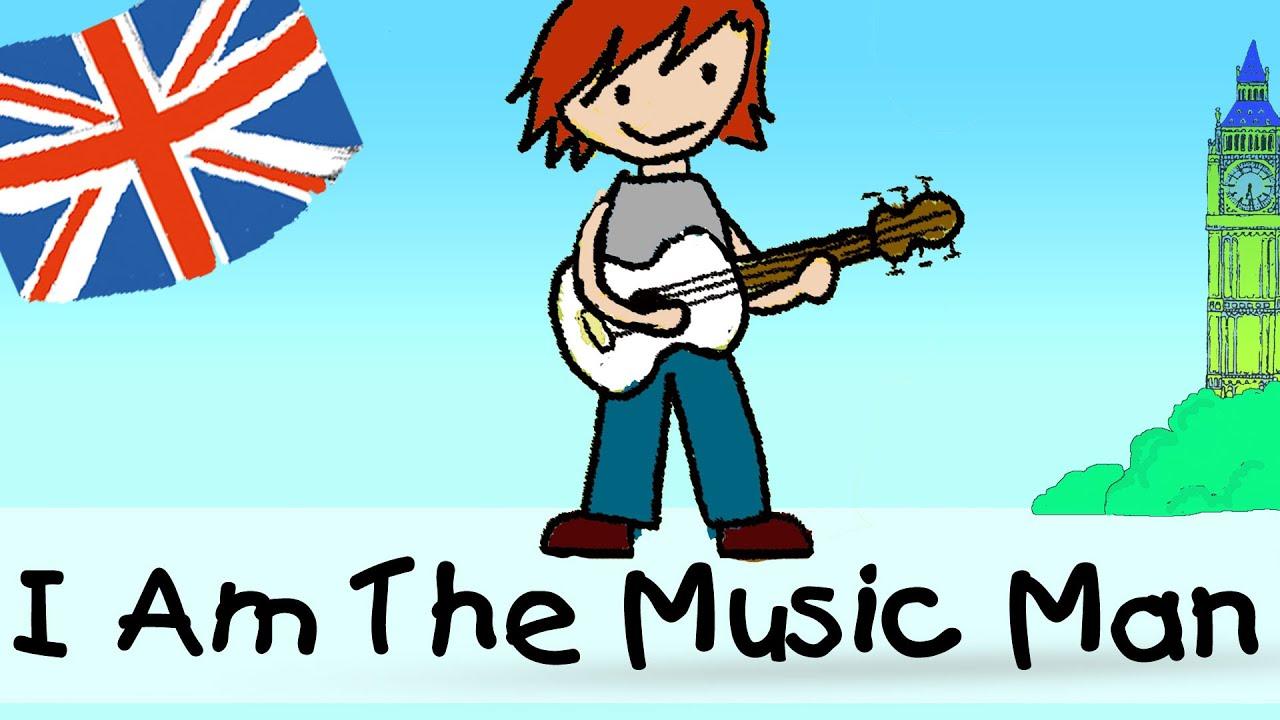 i am the music man englische kindergarten lieder