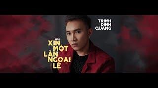 Xin Một Lần Ngoại Lệ (Official MV)