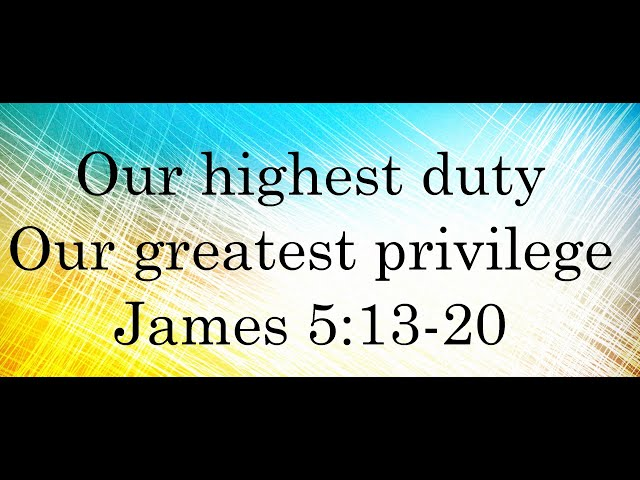 OUR HIGHEST DUTY, OUR GREATEST PRIVILEGE