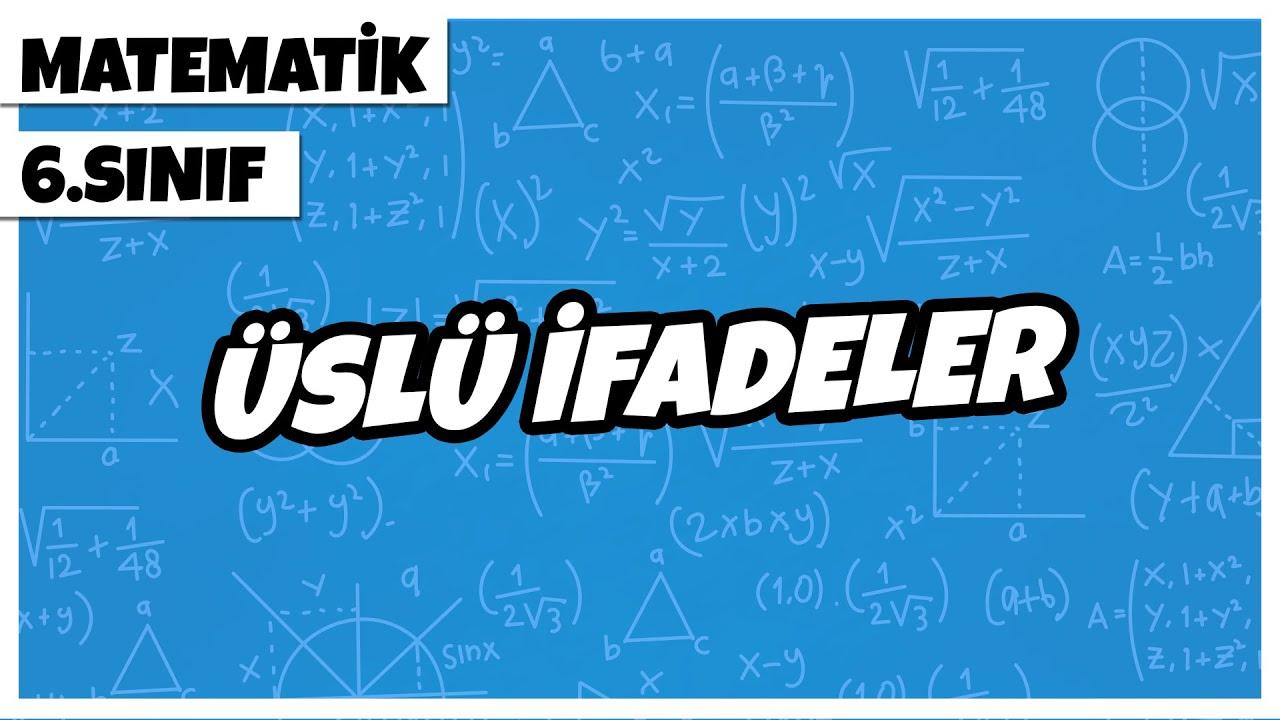 6. Sınıf Matematik Üslü Sayılar- Yardımcı Öğretmen