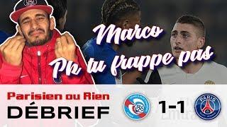 Debrief Sabri Strasbourg Vs PSG 1-1