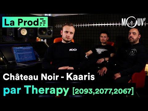 Youtube: KAARIS –«Château Noir»: comment Therapy a composé le morceau