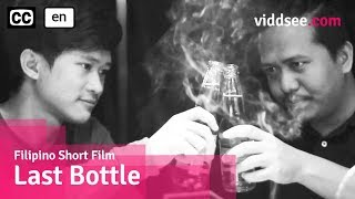 Last Bottle - Tale Of An Uneasy Bromance! // Filipino Comedy Short Film -- Viddsee.com