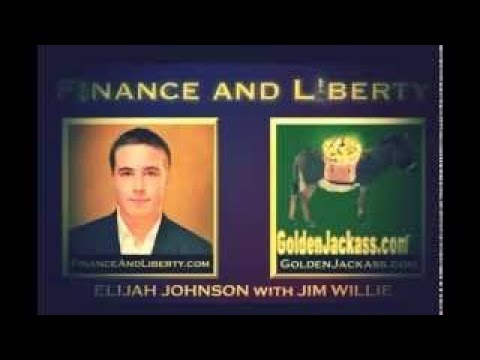 JIM WILLIE : GLOBAL Economic Collapse Guaranteed