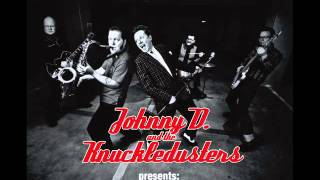 Johnny D. and the Knuckledusters: Glory glory hallelujah, rock