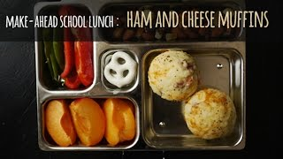 School Lunch Recipes: Make-ahead Ham & Cheese Muffins | One Hungry Mama