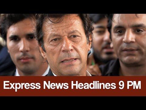 Express News Headlines and Bulletin - 09:00 PM - 19 May 2017 | Express News