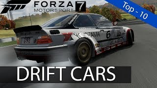 Forza Motorsport 7 Top 10 Drift Cars Youtube