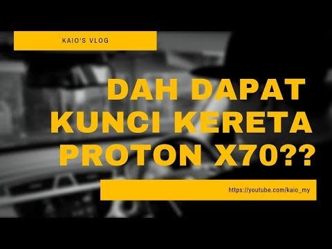 Dah dapat kunci kereta Proton  X70!? | #cardock