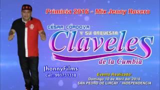 MIX JENNY ROSERO...(D.R.)...Primicia 2016 - LOS CLAVELES DE LA CUMBIA - INDEPENDENCIA - 10-04-2016