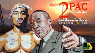 2 Pac feat. Dr. Dre - California Love (Jamstone Reggae Remix)