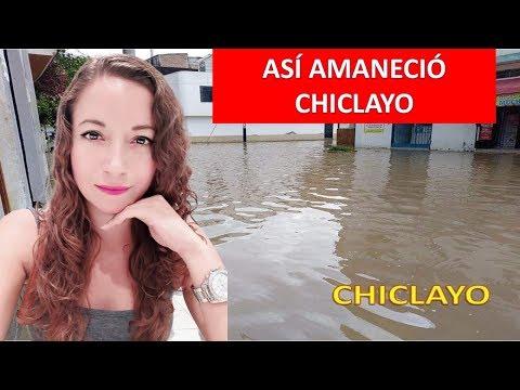 ASÍ LUCEN LAS CALLES  EN CHICLAYO TRAS INTENSA LLUVIA - COLOMBIANA EN PERÚ